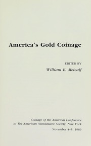 America's Gold Coinage: Coinage of the Americas Conference Proceedings No. 6