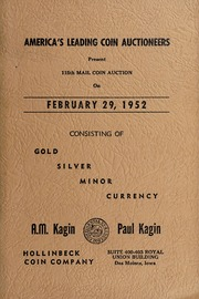 America's Leading Coin Auctioneers Present 115th Mail Coin Auction Consisting of Gold, Silver, Minor Currency