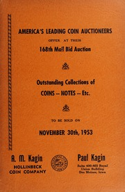 America's Leading Coin Auctioneers Offer at Their 168th Mail Bid Auction Outstanding Collections of Coins, Notes, etc.