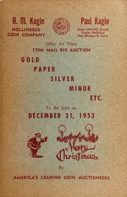America's Leading Coin Auctioneers Offer at Their 168th Mail Bid Auction: Gold, Paper, Silver, Minor, Etc.