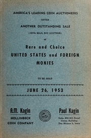 America's Leading Coin Auctioneers Offer Another Outstanding Sale of Rare and Choice United States and Foreign Monies