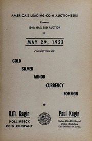America's Leading Coin Auctioneers Present 154th Mail Bid Auction: Consisting of Gold, Silver, Minor, Currency, Foreign