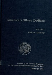 America's Silver Dollars: Coinage of the Americas Conference Proceedings No. 9