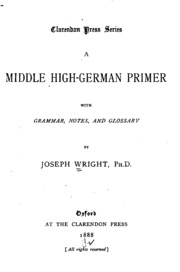 A Middle High German Primer: With Grammar, Notes, and