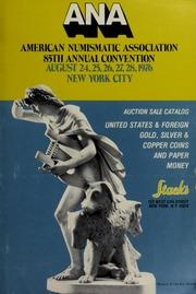 A.N.A. 85th Annual Convention Auction Sale Catalog