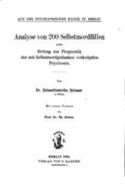 Analyse von 200i.e. Zweihundert Selbstmordfällen: Nebst Beitrag zur ...