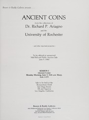 Ancient Coins from the Collections of Dr. Richard P. Ariagno and the University of Rochester: Volume I