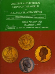 Ancient and foreign coins of the world in Gold, silver and copper. [12/08/1993]