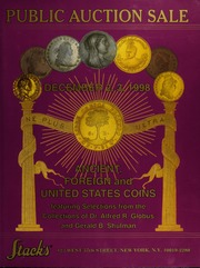 Ancient, Foreign and United States Coins: Featuring Selections from the Collections of Dr. Alfred R. Globus and Gerald B. Shulman
