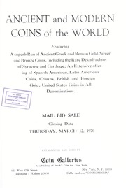 Ancient and Modern Coins of the World: The United States, Latin America and Canada