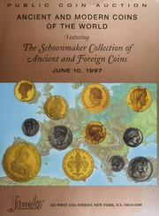 Ancient and Modern Coins of the World: Featuring The Schoonmaker Collection of Ancient and Foreign Coins of the World