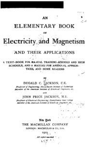 an essay on electricity explaining the theory and practice of  an elementary book on electricity and magnetism and their applications
