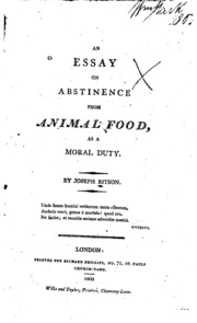 joseph ritson essay on abstinence from animal food Joseph ritson (2 october 1752 – 23 september 1803) was an english antiquary james ritson (kessinger publishing, 2009) isbn 1-104-02459-4 an essay on abstinence from animal food, as a moral duty, edited by sir richard philips .