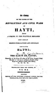 an essay on the causes of the revolution and civil wars of hayti an essay on the causes of the revolution and civil wars of hayti being a