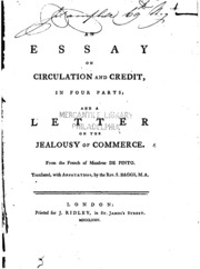 an essay on circulation and credit in four parts and a letter on  an essay on circulation and credit in four parts and a letter on the jealousy of commerce pinto isaac de 1715 1787 streaming