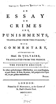 an essay on crimes and punishments voltaire cesare beccaria  an essay on crimes and punishments translated from the italian a commentary attributed