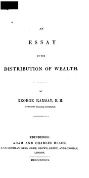 an essay on the production of wealth torrens r robert  an essay on the distribution of wealth