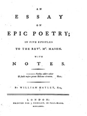 an essay on epic poetry in five epistles notes hayley  an essay on epic poetry in five epistles to the revd mr mason notes