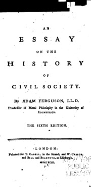 an essay on the history of civil society analysis This accessible literary criticism is perfect for anyone faced with jean-jacques rousseau (1712–1778) essays, papers, tests, exams, or for anyone who needs to to rousseau's mind, the origin of civil society itself can be traced to an act of deception, when one man invented the notion of private property by enclosing a.