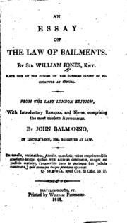 an essay on the law of bailments sir william jones  an essay on the law of bailments