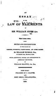 an essay on the law of bailments jones william sir  an essay on the law of bailments