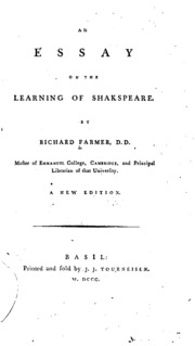 an essay on the learning of shakespeare addressed to joseph  an essay on the learning of shakespeare addressed to joseph cradock esq