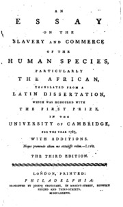 an essay on the slavery and commerce of the human species an essay on the slavery
