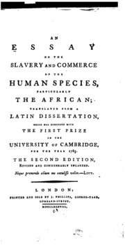 an essay on the treatment and conversion of african slaves in the  an essay on the slavery and commerce of the human species particularly the african translated