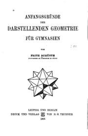 Anfangsgründe der darstellenden Geometrie für Gymnasien