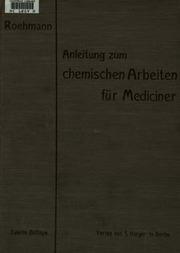 Anleitung zum chemischen Arbeiten für Mediciner