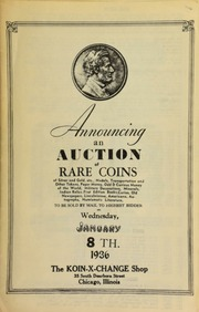 Announcing an auction of rare coins of silver and gold, etc., medals, transportation and other tokens, paper money, odd & curious money of the world, military decorations, ... numismatic literature, to be sold by mail to the highest bidder ... [01/08/1936]