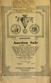 Announcing auction sale : rare coins of silver and gold, etc., medals, transportation and other tokens, paper money, odd & curious money of the world, rare Indian money, ... numismatic literature, ... first edition books, to be sold by mail auction to the highest bidder ... [05/05/1937]
