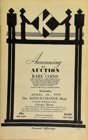 Announcing an auction of rare coins of silver and gold, etc., medals, transportation and other tokens, paper money, odd & curious money of the world, military decorations, ... numismatic literature, to be sold by mail to the highest bidder ... [04/29/1936]