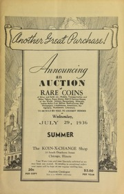 Announcing an auction of rare coins of silver and gold, etc., medals, transportation and other tokens, paper money, odd & curious money of the world, military decorations, ... numismatic literature, to be sold by mail to the highest bidder ... [07/29/1936]