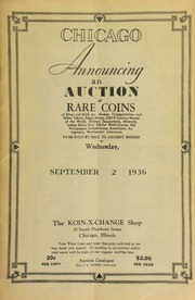 Chicago : announcing an auction of rare coins of silver and gold, etc., medals, transportation and other tokens, paper money, odd & curious money of the world, military decorations, ... numismatic literature, to be sold by mail to the highest bidder ... [09/02/1936]