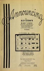Announcing an auction of rare coins of silver and gold, etc., medals, transportation and other tokens, paper money, odd & curious money of the world, military decorations, ... numismatic literature, to be sold by mail to the highest bidder ... [09/30/1936]