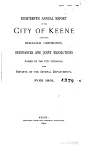 ... annual report of the city of Keene; containing inaugural ceremonies ...