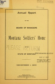Annual report of the Board of Managers, Montana Soldiers' Home of the state of Montana, 1900