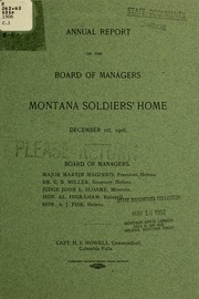 Annual report of the Board of Managers, Montana Soldiers' Home of the state of Montana, 1906