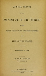 Annual Report of the Comptroller of the Currency, Volume 1