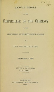 Annual Report of the Comptroller of the Currency, Volume 2