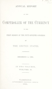 Annual Report of the Comptroller of the Currency to the First Session of the Fifty-Seventh Congress of the United States: Volume II