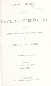 Annual Report of the Comptroller of the Currency to the Second Session of the Fifty-Seventh Congress of the United States: Volume II