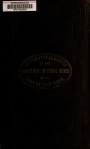 Annual report of the Department of Public Works of the City of New York for the year ending