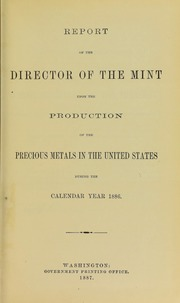 Picture of Report of the Director of the Mint upon the Production of Precious Metals