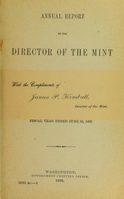 Annual Report of the Director of the Mint to the Secretary of the Treasury for the Fiscal Year Ended June 30, 1888