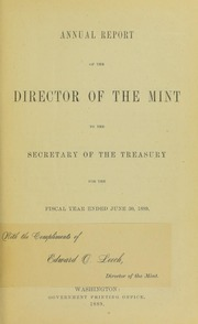 Annual Report of the Director of the Mint to the Secretary of the Treasury for the Fiscal Year Ended June 30, 1889