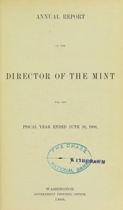 Annual Report of the Director of the Mint for the Fiscal Year Ended June 30, 1900