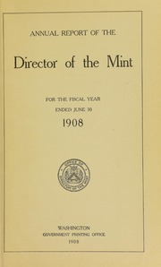 U.S. Mint Report (1908)