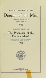 Annual Report of the Director of the Mint for the Fiscal Year Ended June 30, 1922